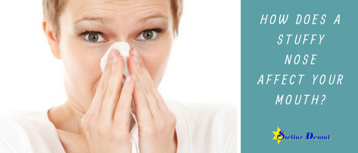 How Does a Stuffy Nose Affect Your Mouth?
