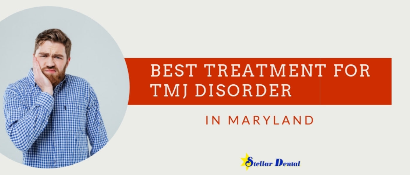 The Best Treatment for TMJ Disorder in Maryland